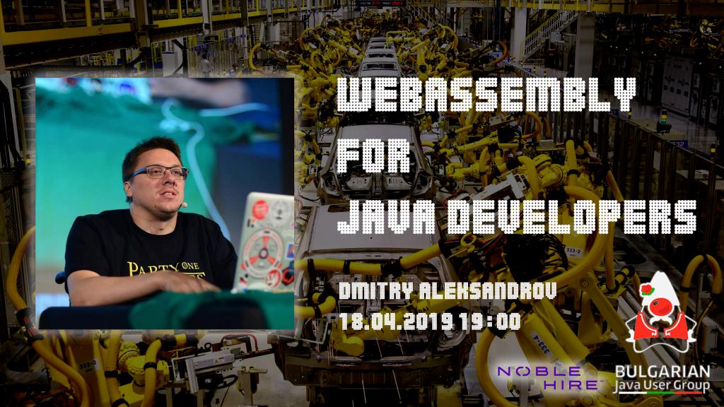 WebAssembly for Java Developers | BG-JUG – Java Bulgarian